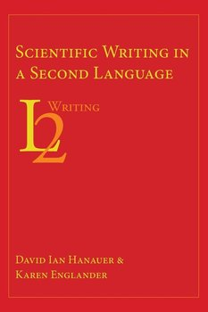 Scientific Writing in a Second Language - Hanauer David Ian