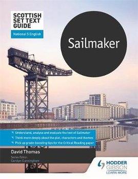Scottish Set Text Guide: Sailmaker for National 5 English-Thomas David