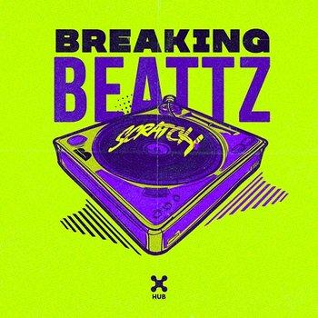 Scratch-Breaking Beattz