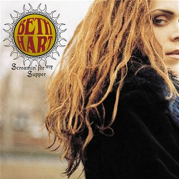 Screamin' For My Supper-Beth Hart