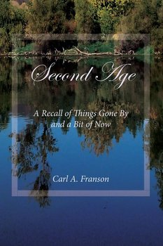 Second Age-Franson Carl A.