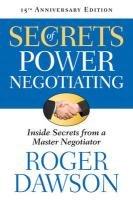 Secrets of Power Negotiating-Dawson Roger