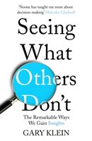 Seeing What Others Don't-Klein Gary
