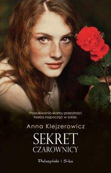 Sekret czarownicy-Klejzerowicz Anna