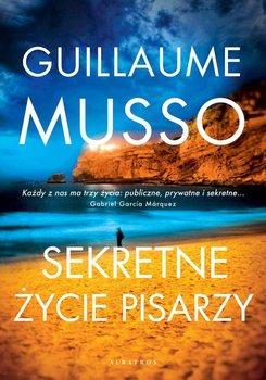 Sekretne życie pisarzy-Musso Guillaume