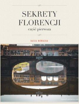 Sekrety Florencji. Część 1-Nowacka Kasia