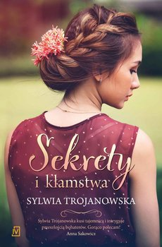 Sekrety i kłamstwa-Trojanowska Sylwia