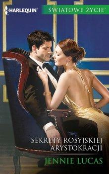 Sekrety rosyjskiej arystokracji-Lucas Jennie