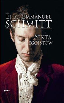 Sekta egoistów-Schmitt Eric-Emmanuel