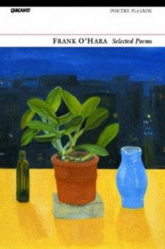 Selected Poems. Frank O'Hara-O´Hara Frank