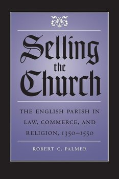Selling the Church - Palmer Robert C.
