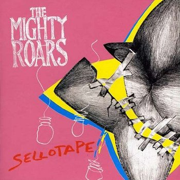 Sellotape-The Mighty Roars