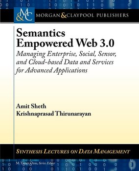 Semantics Empowered Web 3.0-Sheth Amit