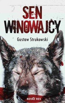 Sen winowajcy-Strukowski Gustaw