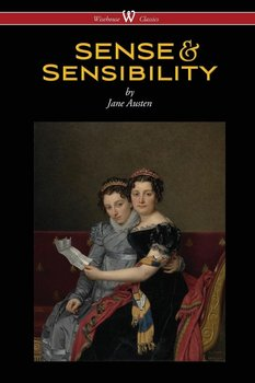 Sense and Sensibility (Wisehouse Classics - With Illustrations by H.M. Brock)-Austen Jane