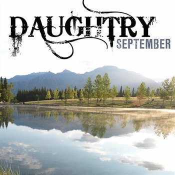 September - Daughtry