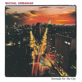 Serenade For The City-Urbaniak Michał