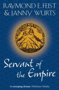 Servant of the Empire-Feist Raymond E., Wurts Janny