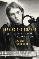Serving The Servant-Goldberg Danny