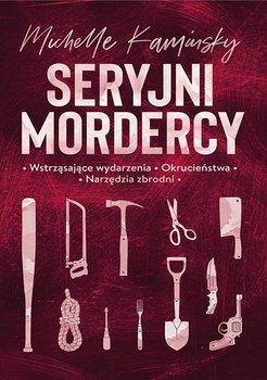 Seryjni mordercy-Kaminsky Michelle