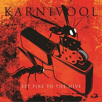 Set Fire To The Hive-Karnivool