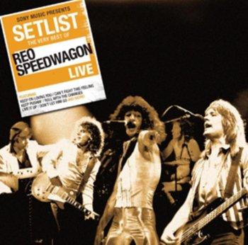 Setlist: The Very Best Of Reo Speedwagon-Reo Speedwagon
