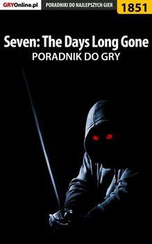 Seven The Days Long Gone - poradnik do gry-Hałas Jacek Stranger