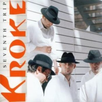Seventh Trip-Kroke
