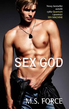 Sex God. Sex Machine. Tom 2-Force M.S.