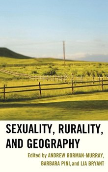 Sexuality, Rurality, and Geography-Gorman-Murray