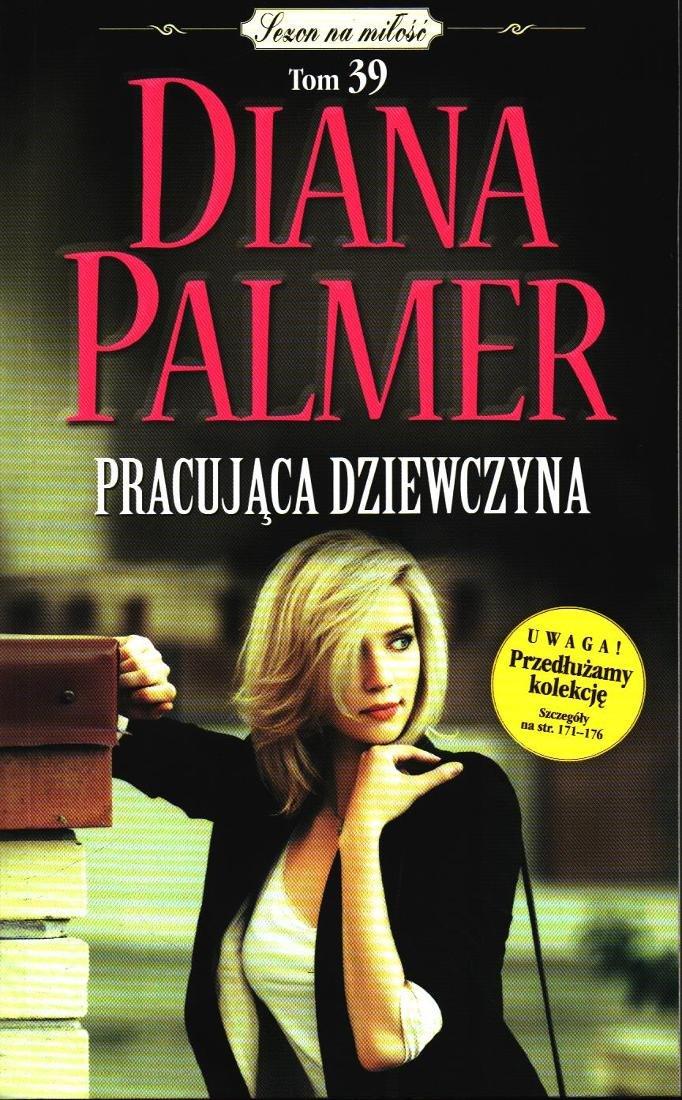 Znalezione obrazy dla zapytania Diana Palmer : Pracująca dziewczyna