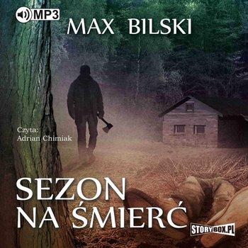 Bilski Max - Sezon na śmierć