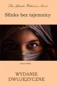 Sfinks bez tajemnicy. Wydanie dwujęzyczne-Wilde Oscar