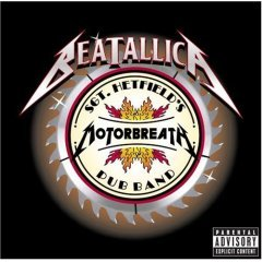 Sgt. Hetfield's Motorbreath Pub Band  - Beatallica
