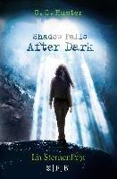 Shadow Falls - After Dark 01. Im Sternenlicht-Hunter C. C.