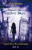 Shadow Falls - After Dark 02. Unter dem Nachthimmel-Hunter C. C.