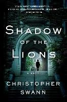 Shadow of the Lions-Swann Christopher