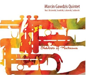 Shadows of Autumn - Gawdzis Marcin Quintet