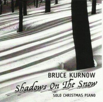 Shadows On the Snow-Kurnow Bruce