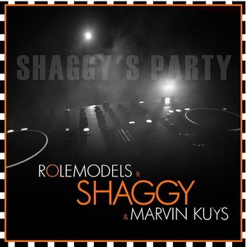 Shaggy's Party-RoleModels feat. Shaggy & Marvin Kuijs