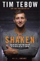 Shaken-Tebow Tim, Gregory A. J.