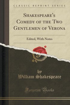 an analysis of the two gentlemen of verona a comedy by william shakespeare