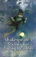 Shakespeare's Stories for Young Readers-Nesbit E.