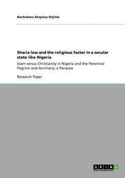Sharia law and the religious factor in a secular state like Nigeria-Orjinta Ikechukwu Aloysius