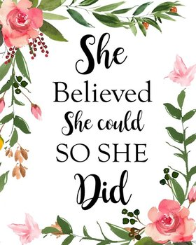 She Believed She Could So She Did-PaperLand