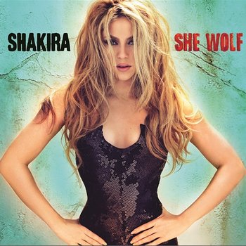 She Wolf (Expanded Edition) - Shakira