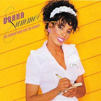 She Works Hard For The Money-Donna Summer
