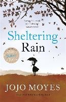 Sheltering Rain-Moyes Jojo