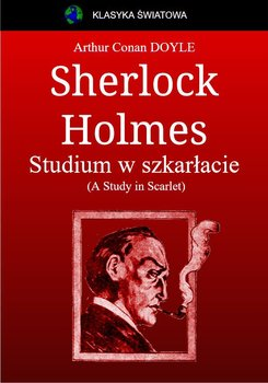 Sherlock Holmes. Studium w szkarłacie. (A Study in Scarlet)-Doyle Arthur Conan