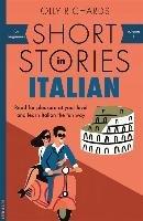 Short Stories in Italian for Beginners-Richards Olly